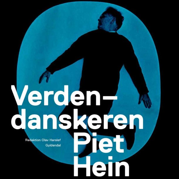 Verdensdanskeren - Piet Hein